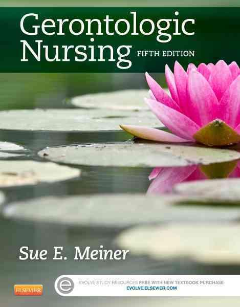 Gerontologic Nursing By Meiner, Sue E.